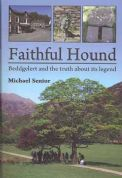 Faithful Hound - Beddgelert and the Truth About Its Legend